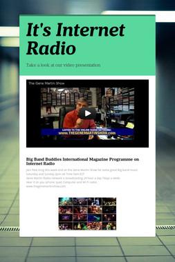 It's Internet Radio