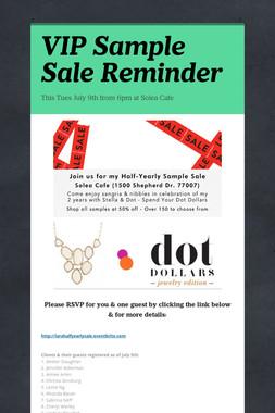VIP Sample Sale Reminder