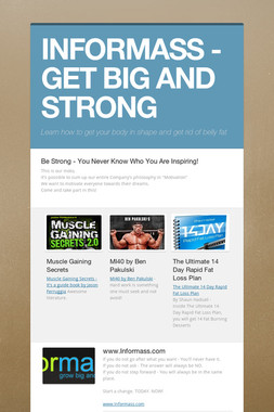 INFORMASS - GET BIG AND STRONG