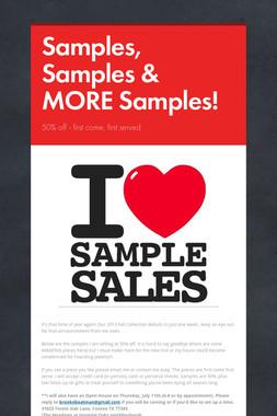 Samples, Samples & MORE Samples!