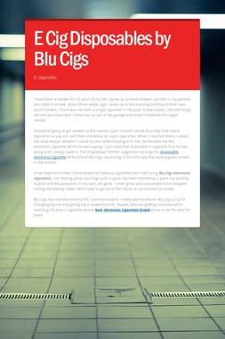 E Cig Disposables by Blu Cigs