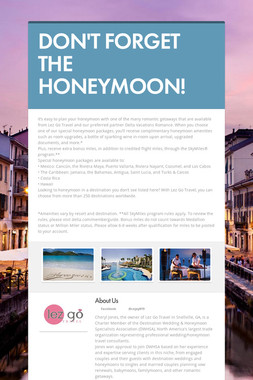 DON'T FORGET THE HONEYMOON!