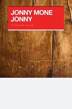 JONNY MONE JONNY