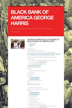 BLACK BANK OF AMERICA GEORGE HARRIS