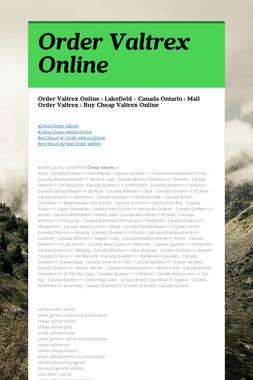 Order Valtrex Online