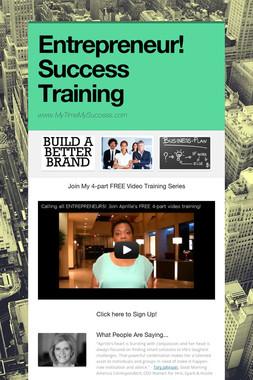 Entrepreneur! Success Training