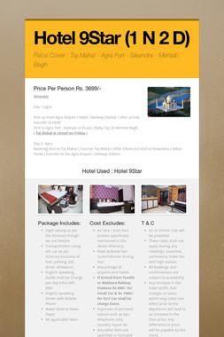 Hotel 9Star (1 N 2 D)