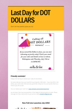 Last Day for DOT DOLLARS