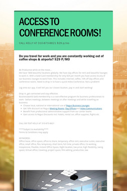 ACCESS TO CONFERENCE ROOMS!