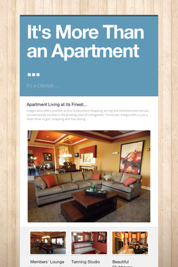 It's More Than an Apartment ...