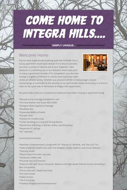 Come Home to Integra HIlls....
