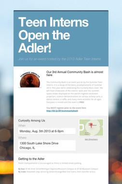Teen Interns Open the Adler!