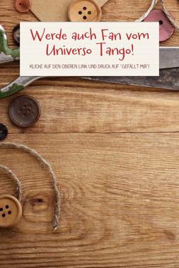 Werde auch Fan vom Universo Tango!