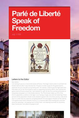 Parlé de Liberté  Speak of Freedom