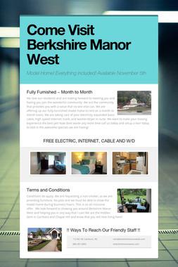 Come Visit Berkshire Manor West