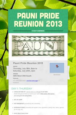 Pauni Pride Reunion 2013