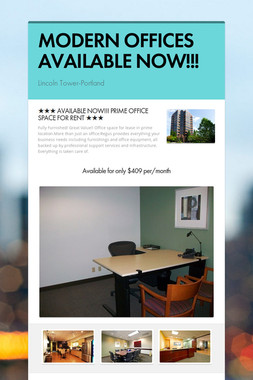MODERN OFFICES AVAILABLE NOW!!!