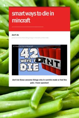 smart ways to die in mincraft