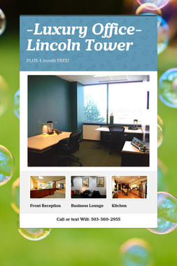 -Luxury Office- Lincoln Tower