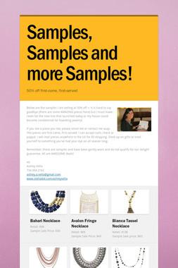 Samples, Samples and more Samples!