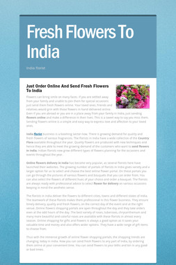 Fresh Flowers To India