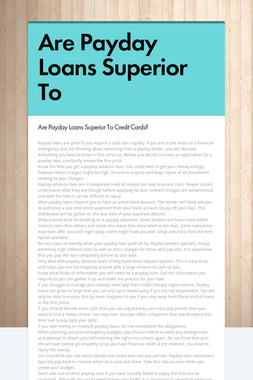 Are Payday Loans Superior To