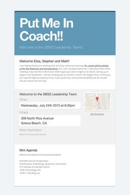 Put Me In Coach!!