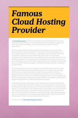 Famous Cloud Hosting Provider