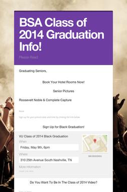 BSA Class of 2014 Graduation Info!