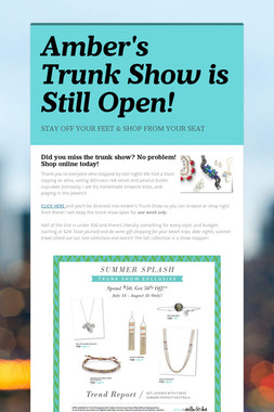 Amber's Trunk Show is Still Open!
