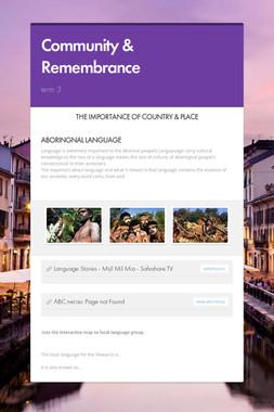 Community & Remembrance