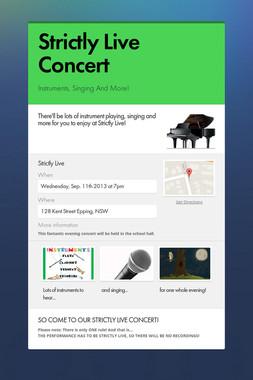 Strictly Live Concert
