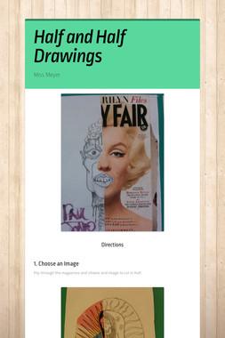 Half and Half Drawings
