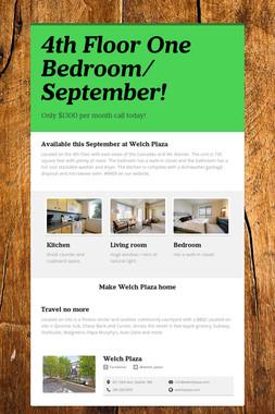 4th Floor One Bedroom/ September!