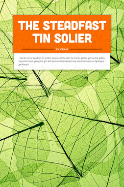 The steadfast tin solier