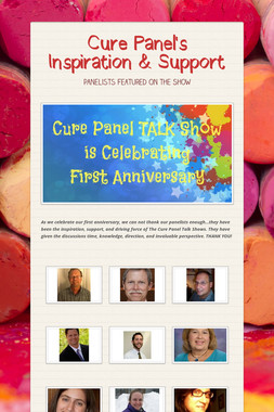Cure Panel's Inspiration & Support