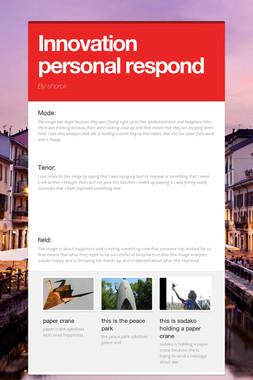 Innovation personal respond