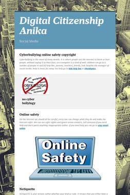 Digital Citizenship Anika