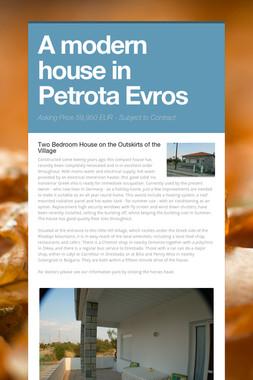 A modern house in Petrota Evros