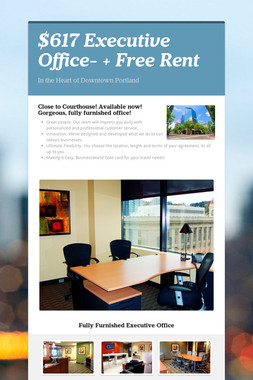 $617 Executive Office- +  Free Rent