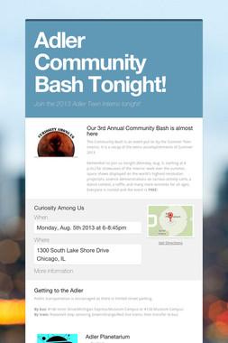 Adler Community Bash Tonight!