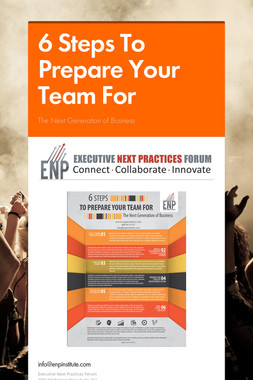 6 Steps To Prepare Your Team  For