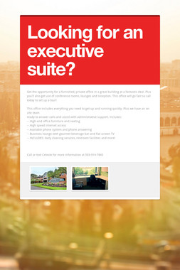 Looking for an executive suite?