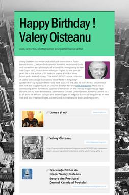 Happy Birthday ! Valery Oisteanu