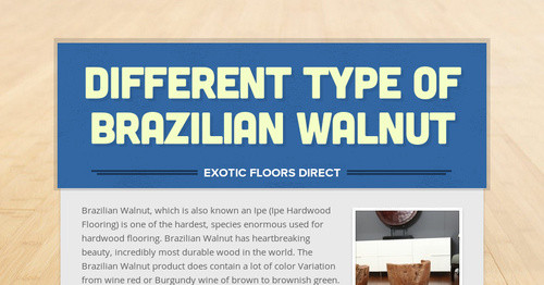 Different Type Of Brazilian Walnut Smore Newsletters