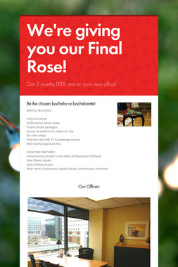 We're giving you our Final Rose!