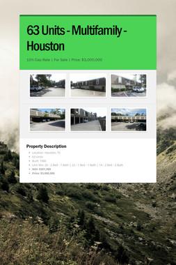 63 Units - Multifamily - Houston