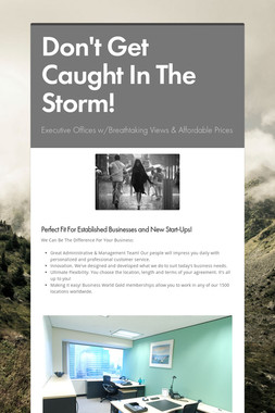 Don't Get Caught In The Storm!