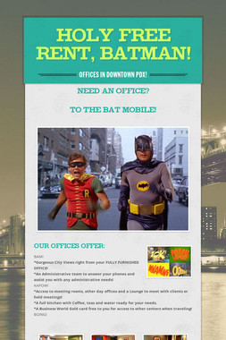 Holy FREE RENT, Batman!