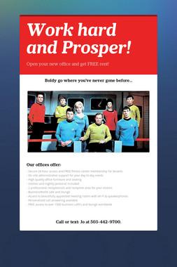 Work hard and Prosper!